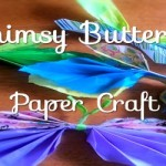 Whimsy Butterfly Paper Craft