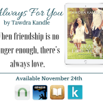 Always For You by Tawdra Kandle