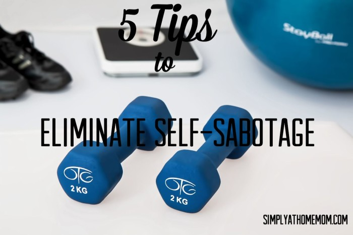 eliminate self sabotage