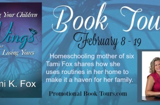 Excerpt: Giving Your Children Wings Without Losing Yours by Tami K. Fox
