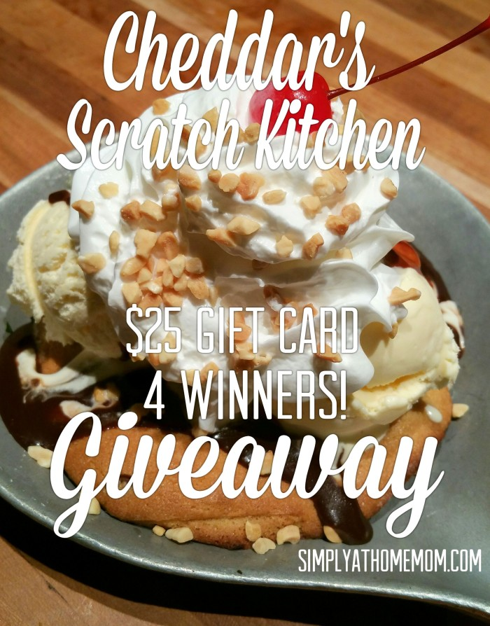 Cheddar39;s Scratch Kitchen $25 Giveaway with 4 Winners Ends 3/2/16