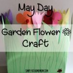 May Day Flower Garden #Craft